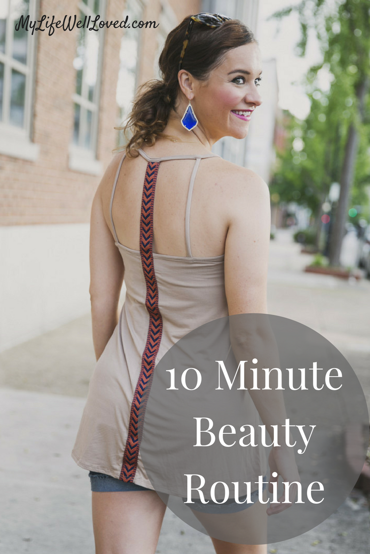 10 Minute Beauty Routine