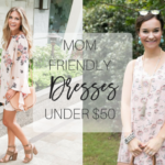 Mom-Friendly Dresses Under $100 (Including Nursing-Friendly)
