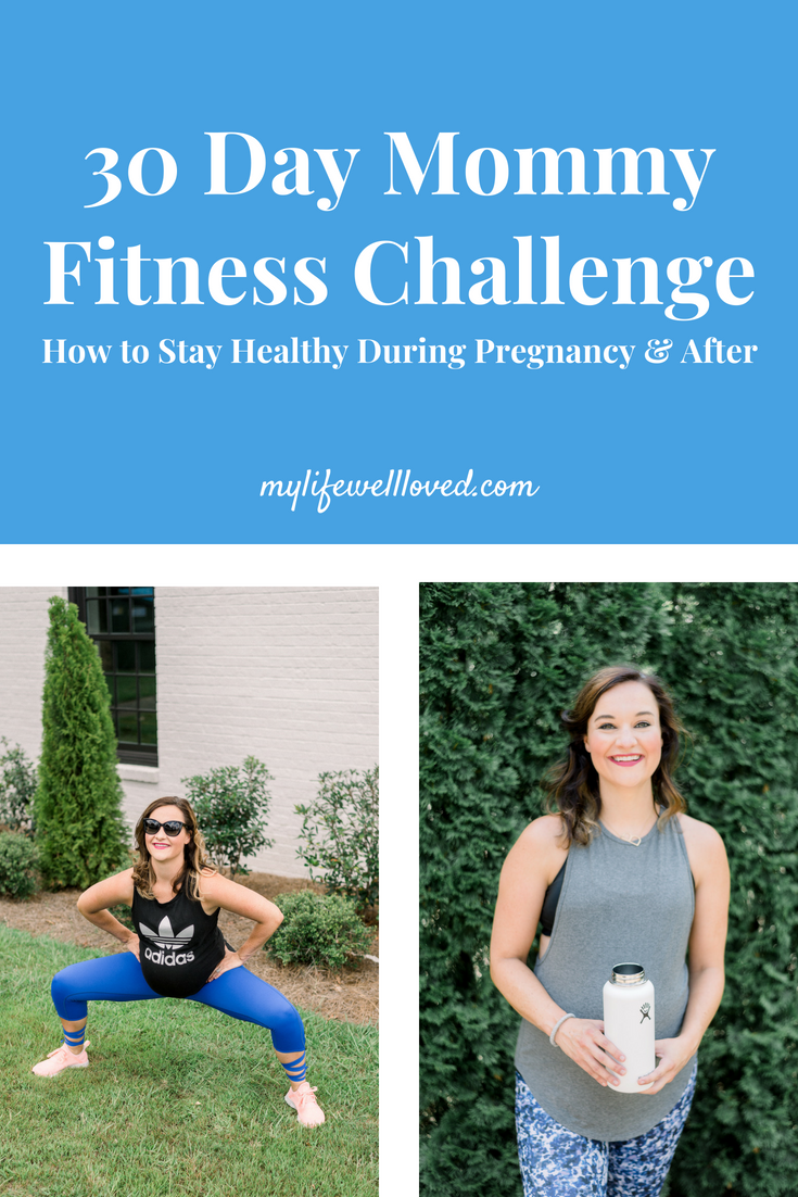 Fitness Challenge for Pregnancy & Moms by Alabama Blogger, Heather, at MyLifeWellLoved.com // #fitness #fitnesschallenge #fitpregancy #fitmom