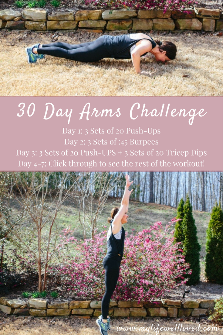 30 Day Arms Challenge by Alabama Blogger, Heather Brown with My Life Well Loved #fitness #challenge #workout