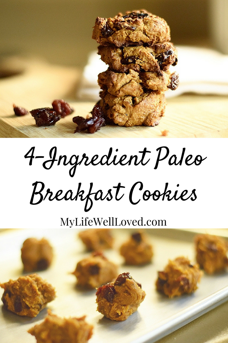 4-Ingredient Paleo Breakfast Cookies to Get You Through the Morning from Heather Brown of MyLifeWellLoved.com // Paleo Cookie Recipe and Whole 30 cookies