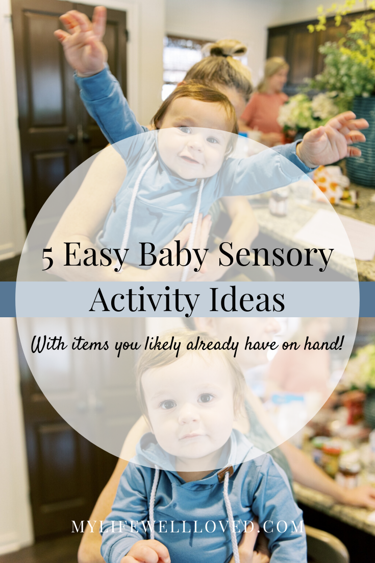6 Easy Baby Sensory Activities For A Growing Little One by Alabama Life + Style Blogger, Heather Brown // My Life Well Loved
