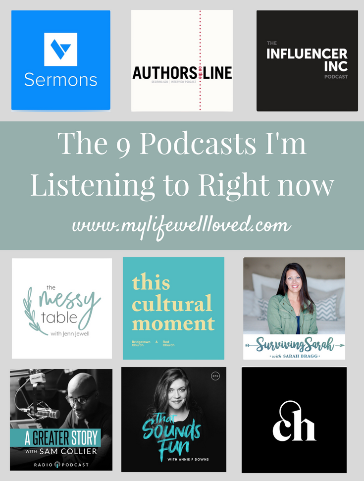 9 Podcasts I'm Listening to Right Now
