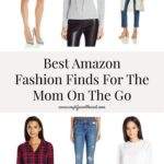 Best Amazon Fashion Finds for the Mom on the Go