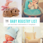 The Best Minimalistic Baby Registry Must Haves