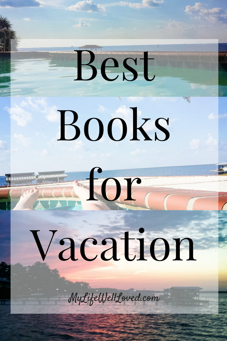 A variety of Books to read while on vacation for the young mom! Best Beach Reads with Heather Brown of MyLifeWellLoved.com