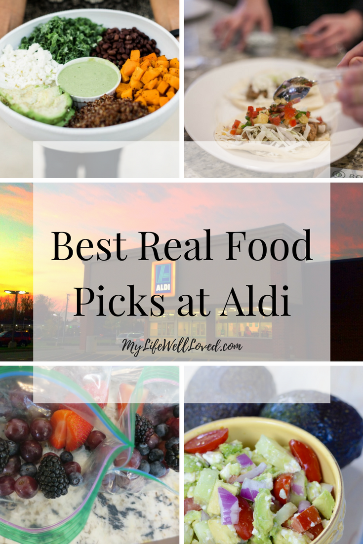 Best Real Food Picks at Aldi from Heather Brown of MyLifeWellLoved.com // Clean Eating Picks at Aldi // Real food buys at Aldi for clean eating on a budget // Clean eating at Aldi