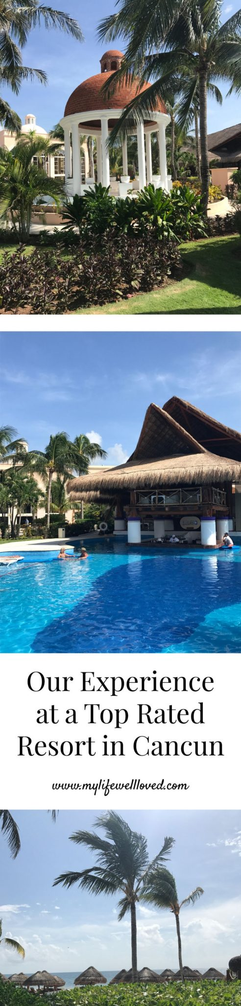 Excellence Riviera Trip Review - Save this for vacation plans for Mexico Travel from Alabama blogger Heather of MyLifeWellLoved.com // Excellence Riviera Cancun review and stay - travel blog #travel #mexico
