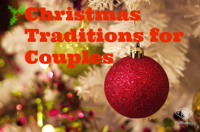 How to Start New Christmas Traditions for Couples by AL blogger My Life Well Loved
