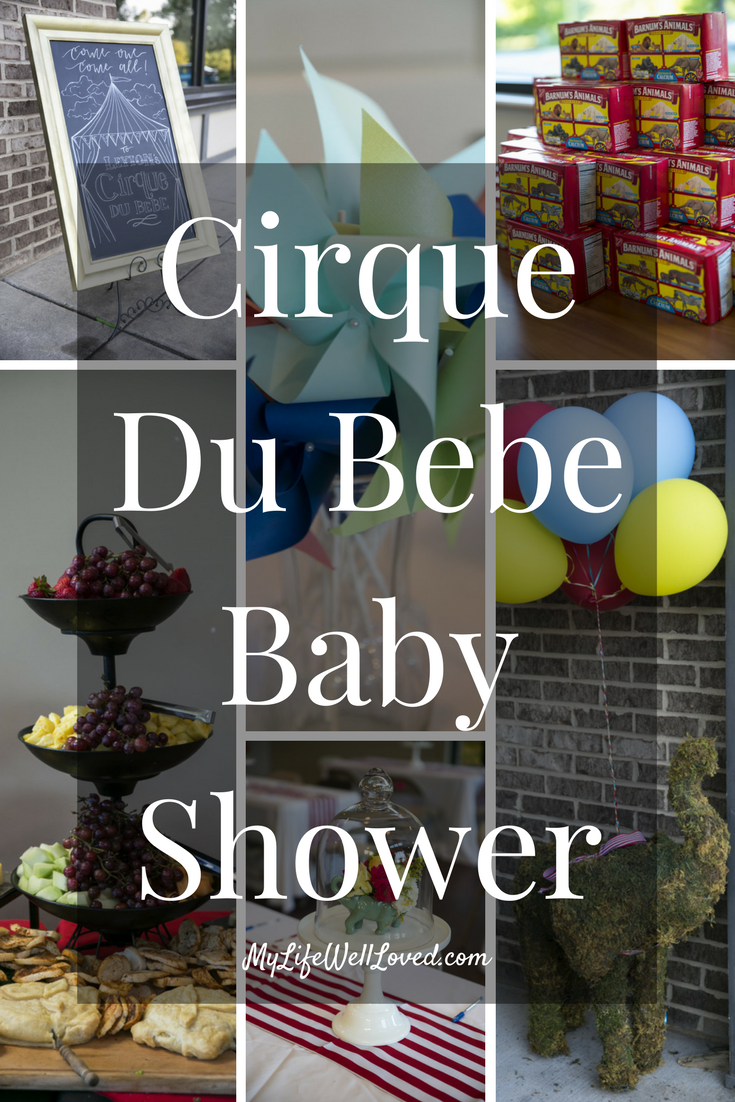 Cirque De BeBe Baby Shower: My Life Well Loved