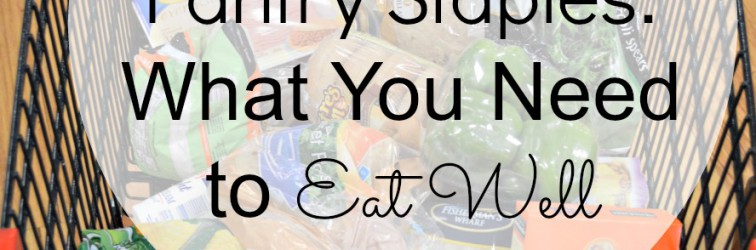 Clean Eating Pantry Staples