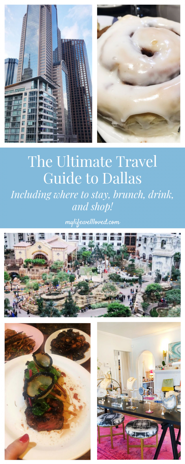 A Complete Dallas Travel Guide featured by top US travel blog, My Life Well Loved