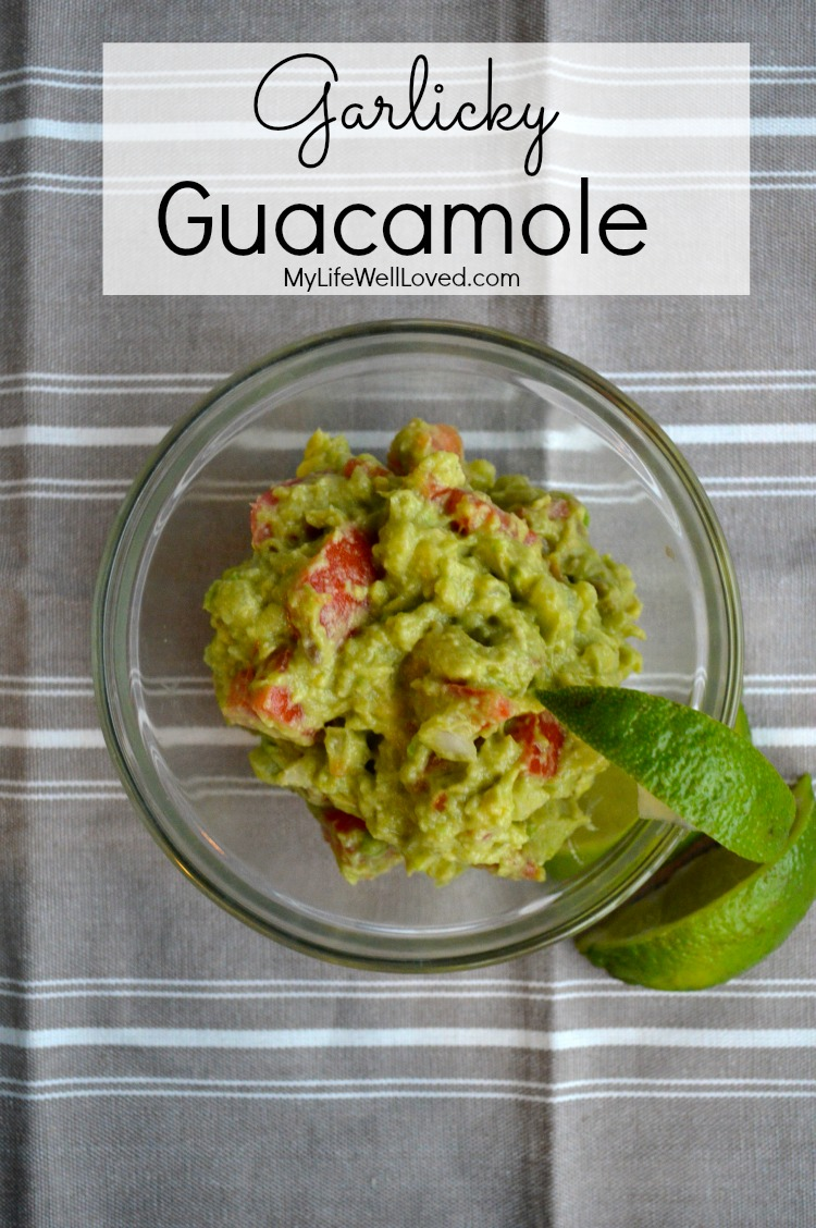 Garlicky Guacamole-My Life Well Loved