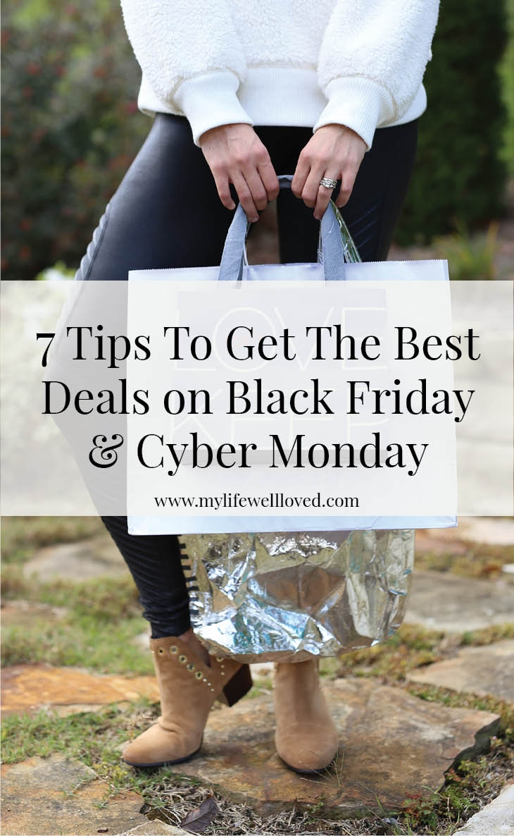 7 Tips on how to get the best deals on black friday & cyber monday by alabama blogger Heather Brown // deals // black friday // cyber monday // online shopping //