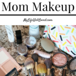 Mom On-the-Go 10 Minute Makeup Routine