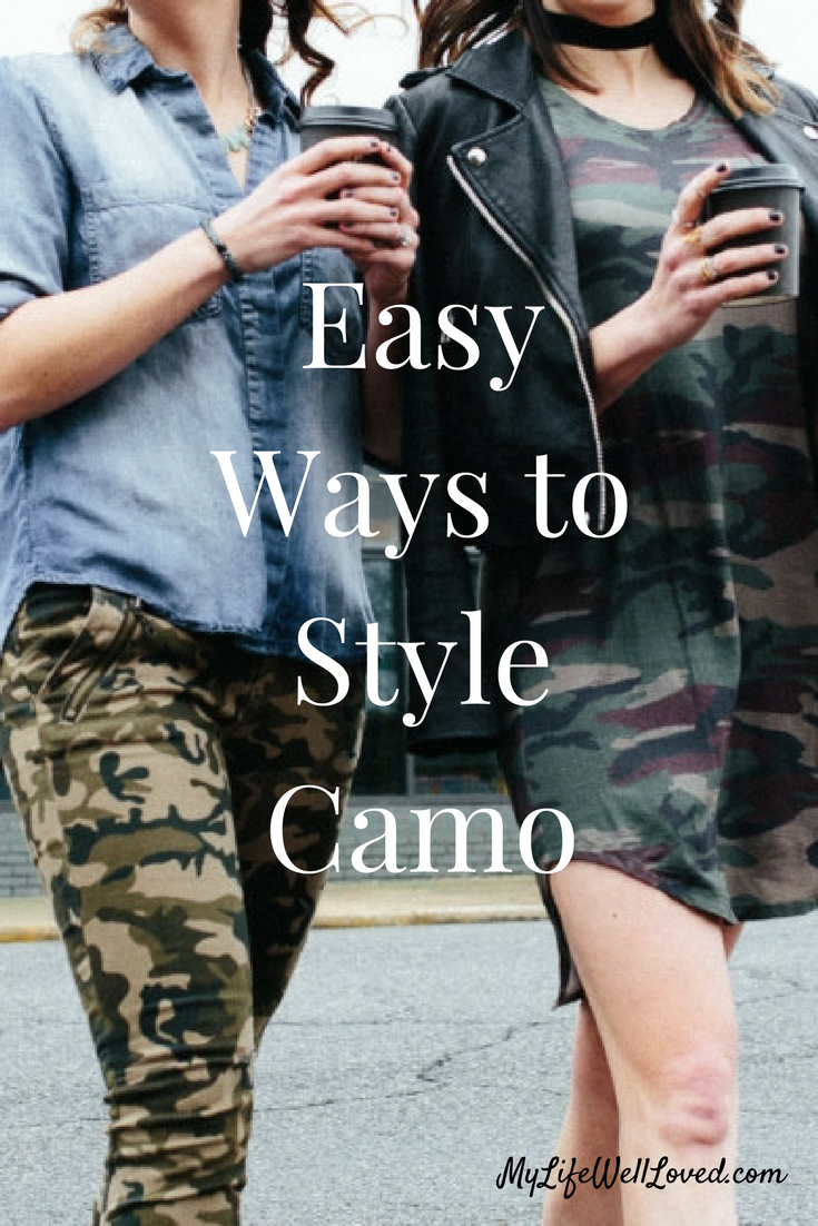 Easy Ways to Style Camo