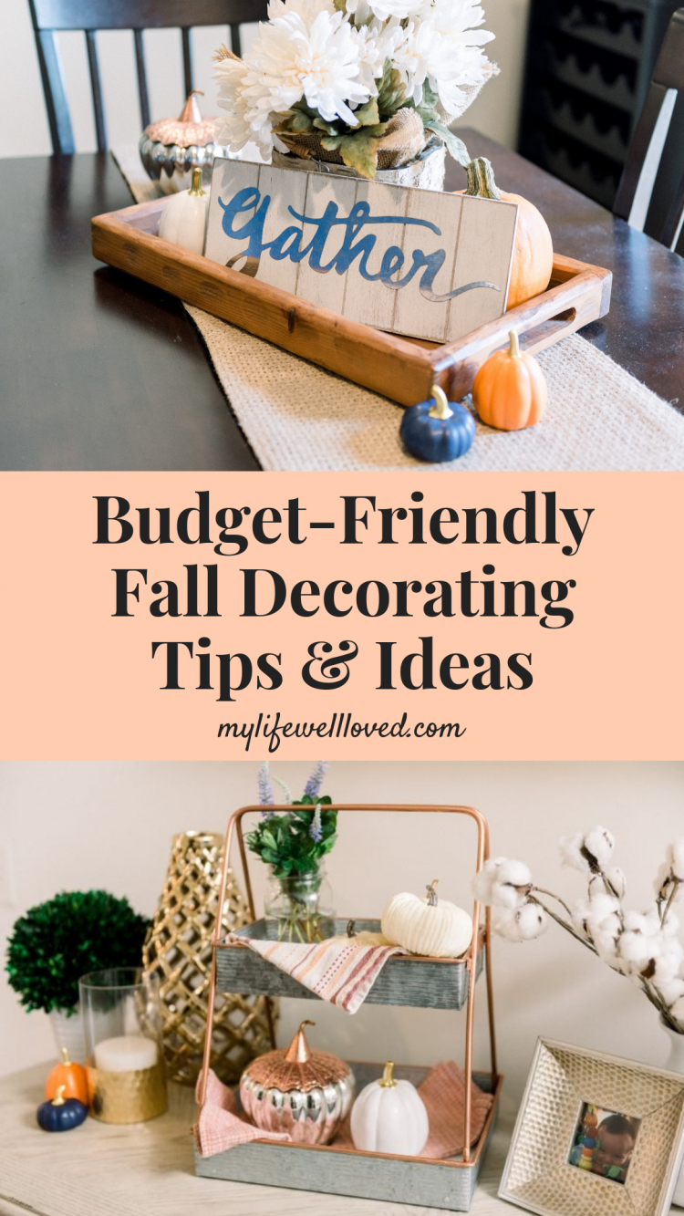 Fall Home Decor Ideas On A Budget My Life Well Loved - Fall-home-decorating-ideas