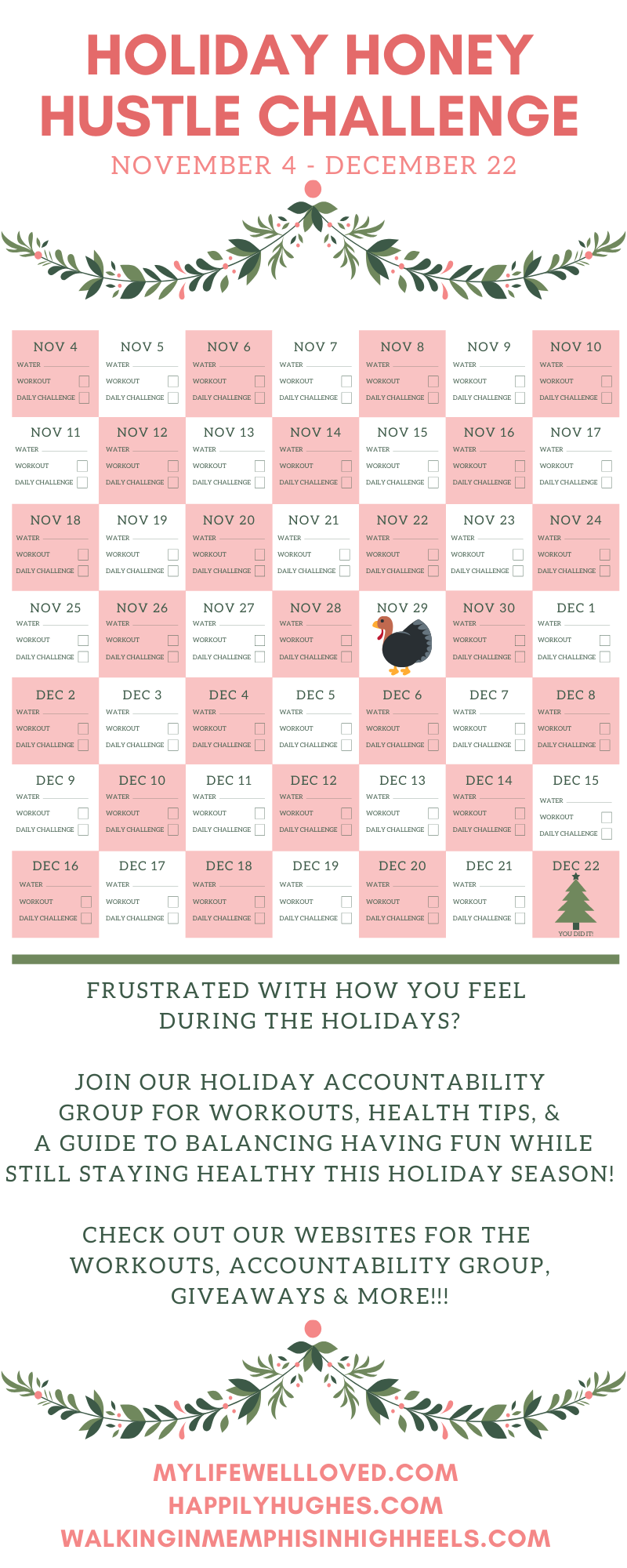 Holiday Honey Hustle Week 3: How to Stay Motivated to Workout During the Holiday Season by Healthy Lifestyle blogger, Heather Brown // My Life Well Loved