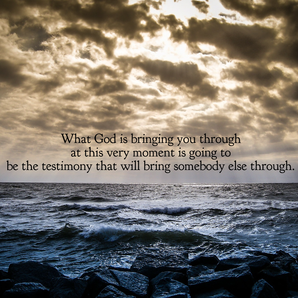 What God is Bringing You Through at this Very Moment