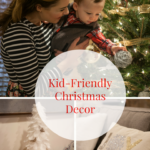 Kid-Friendly Christmas Decor
