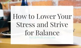 Tips for lowering stress from a therapist