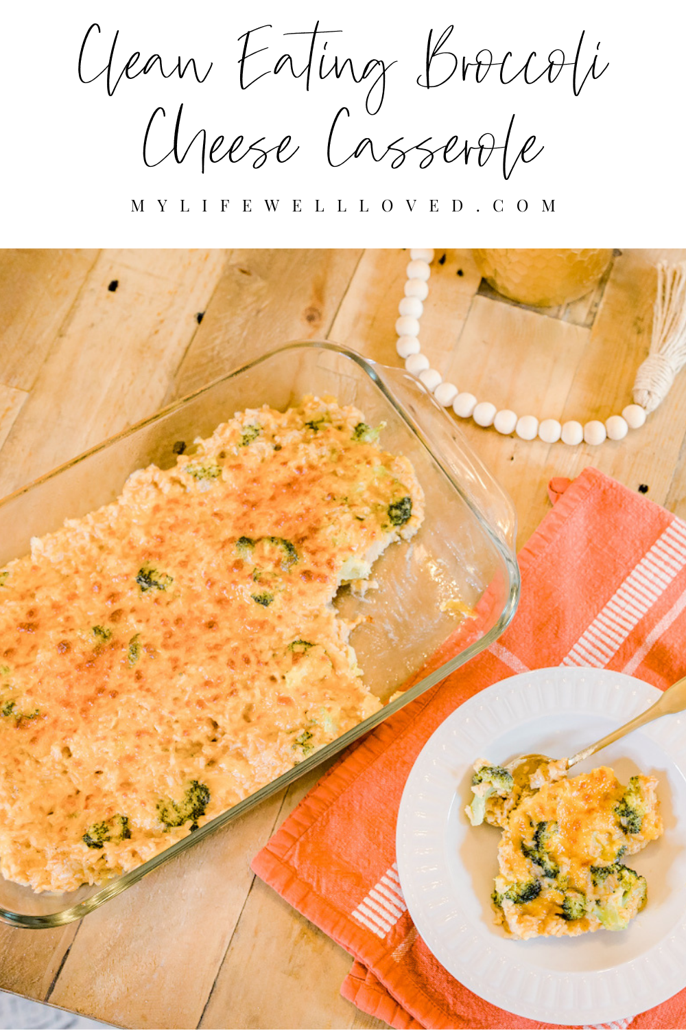 clean eating broccoli cheese casserole