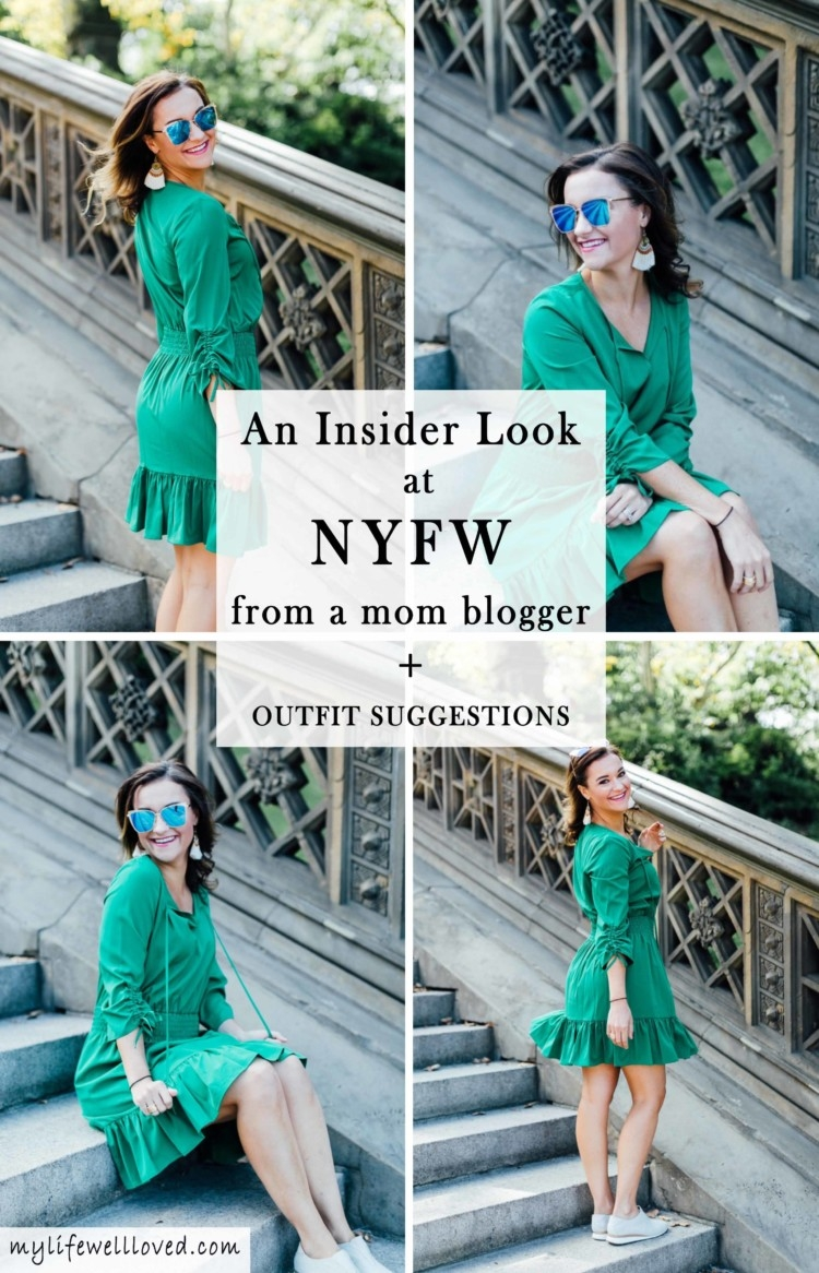 An insider look at New York Fashion Week from AL blogger MyLifeWellLoved.com // green dress // mom fashion