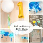 Leyton's Balloon First Birthday Party