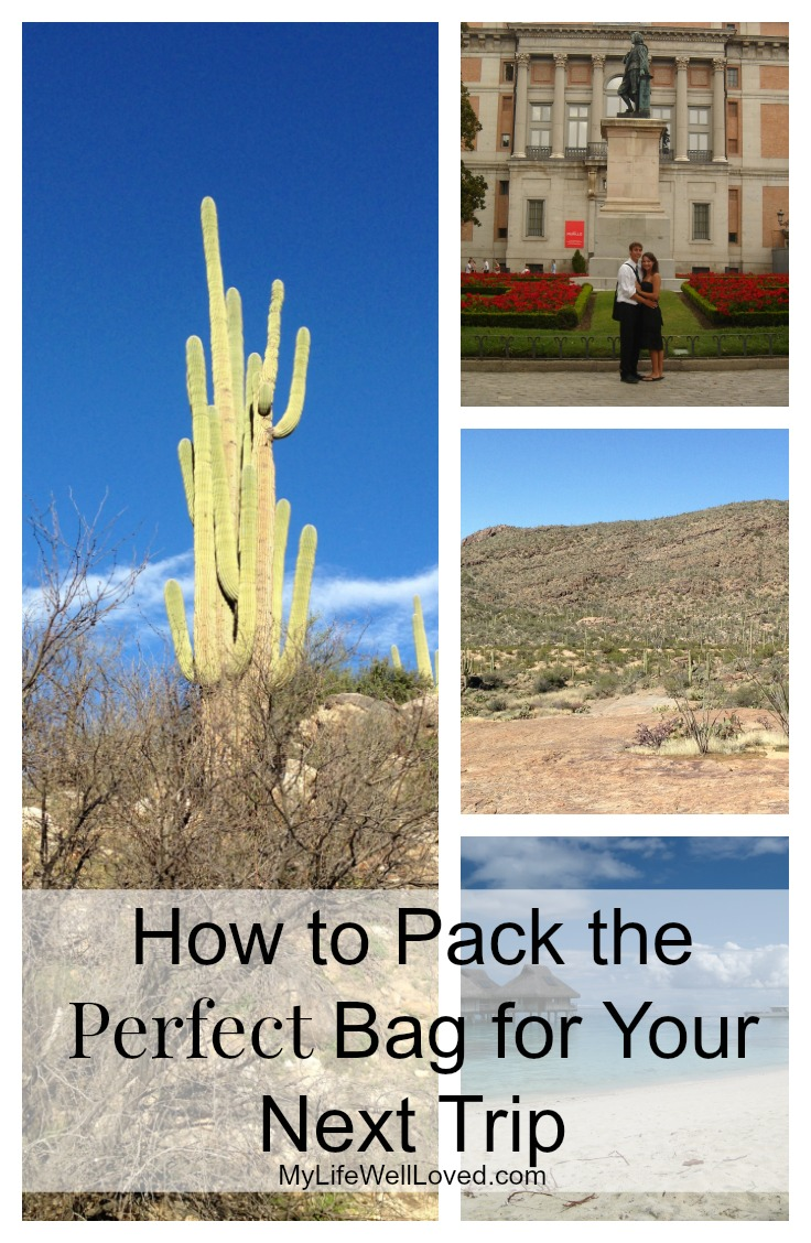 My Life Well Loved: How to Pack the Perfect Bag
