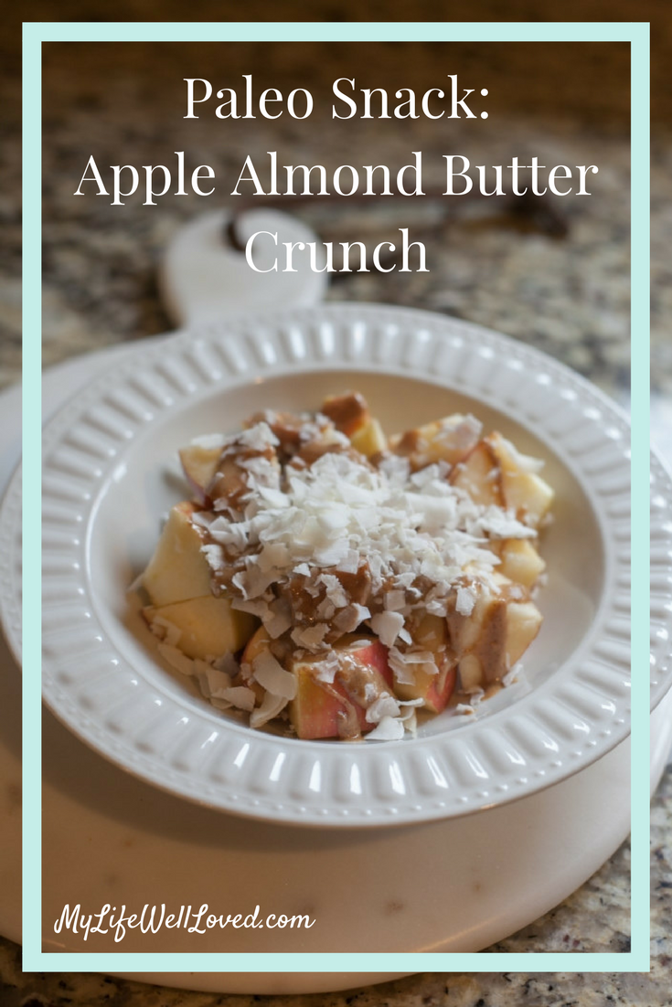 Paleo & Whole30 Almond Butter Apple Chunky Monkey Paleo Snack from Heather Brown of MyLifeWellLoved.com