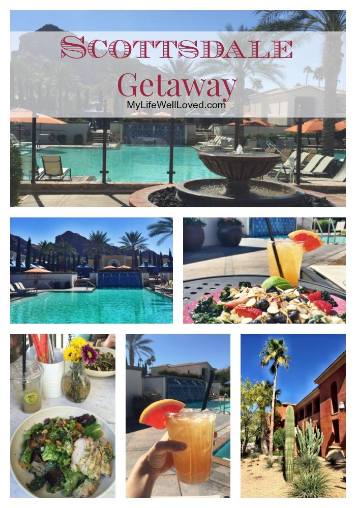 My Life Well Loved: Scottsdale Getaway Weekend
