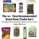 50+ Trader Joe's Favorites You Can't Live Without