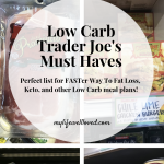 Trader Joe's Must Haves For Faster Way To Fat Loss Low Carb Day