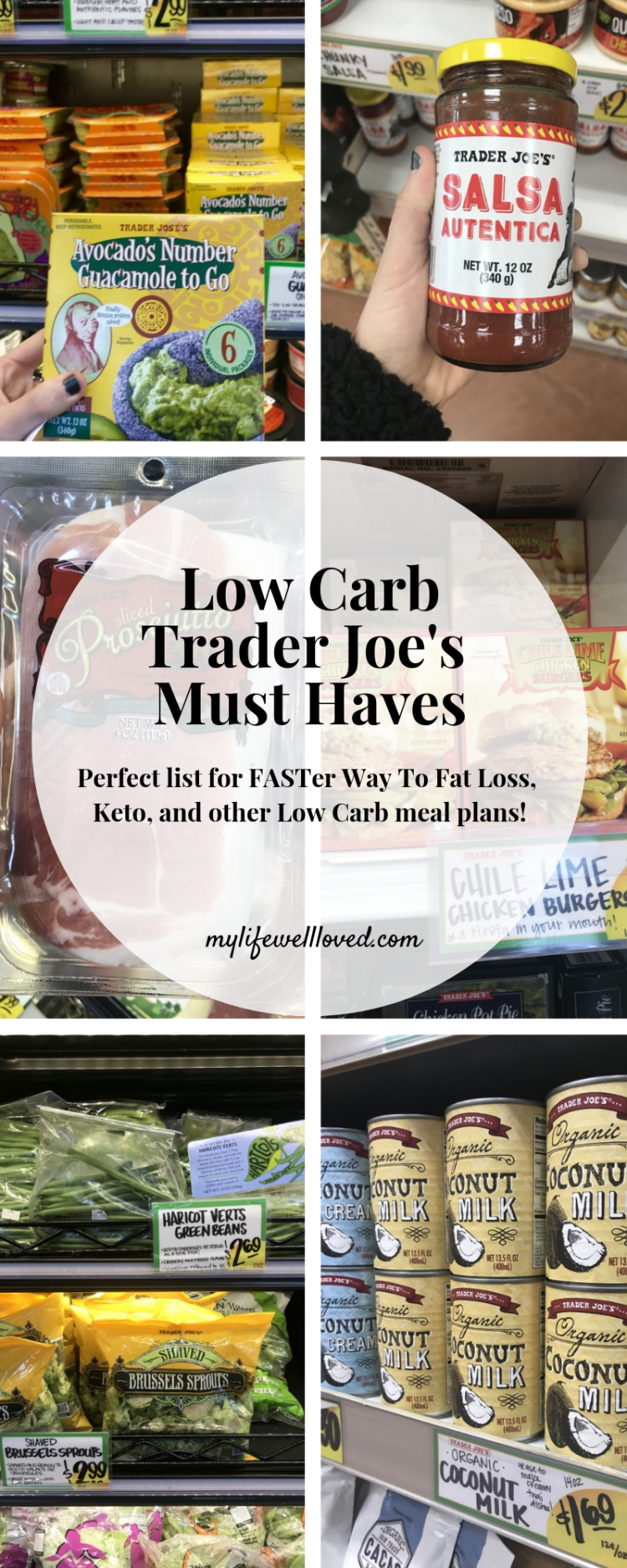 Trader Joe's Must Haves by Alabama Health + Wellness blogger, Heather Brown // My Life Well Loved