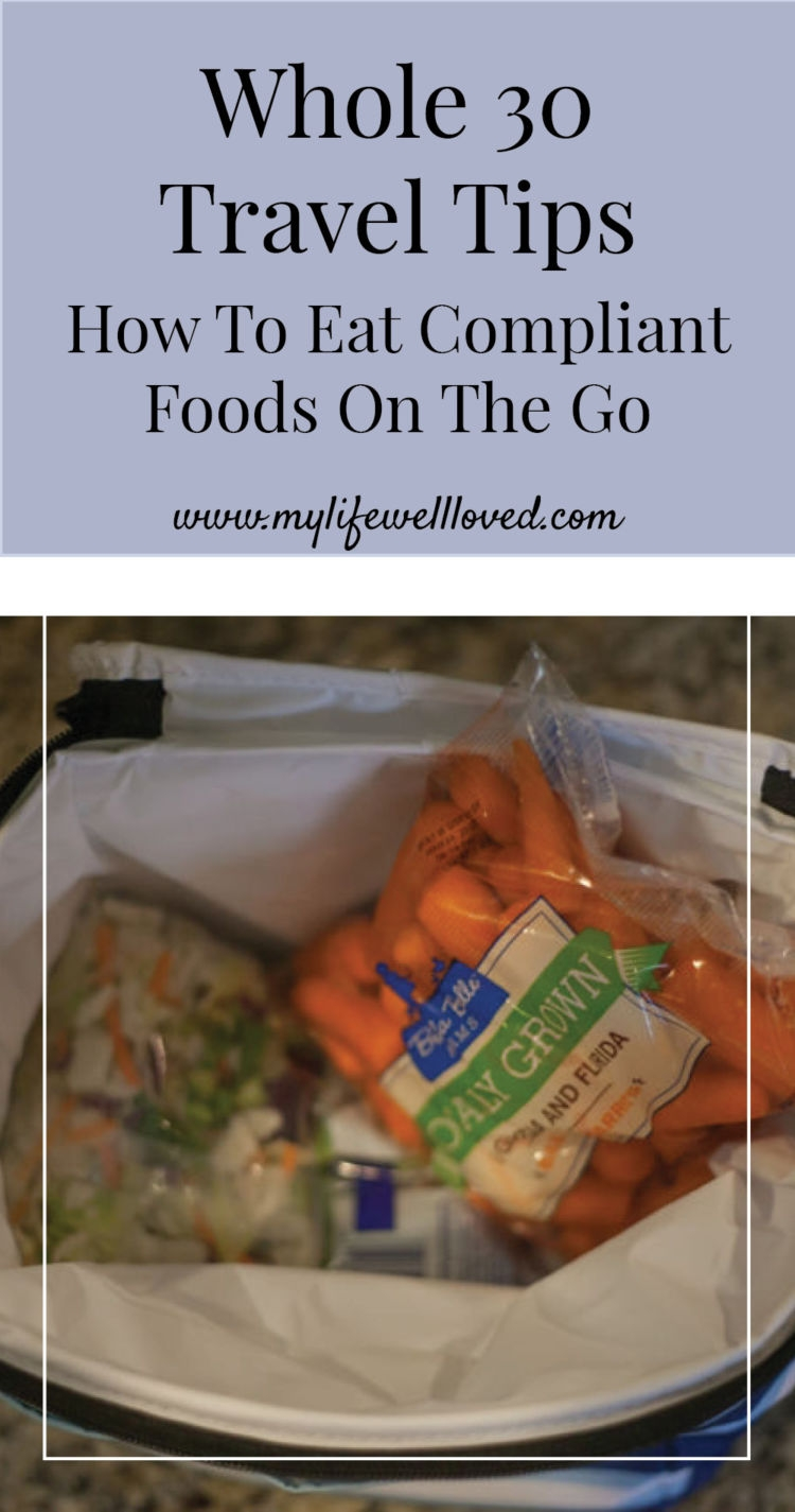whole 30 travel tips how to eat compliment foods on the go by alabama blogger heather brown // diet // health //
