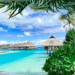 Top 8 Essential Bora Bora Travel Tips You Need To Know To Plan Your Vacation