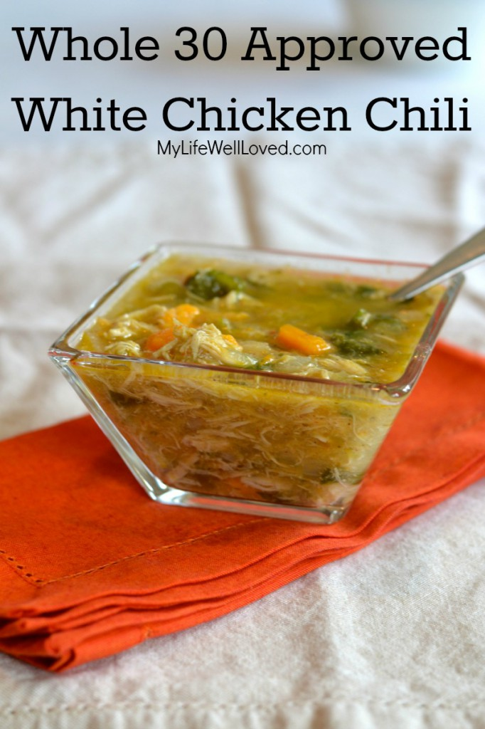 Whole30 White Chicken Chili Recipe (Paleo) by Birmingham lifestyle blogger Heather of My Life Well Loved // whole 30 soup // whole30 broth soup