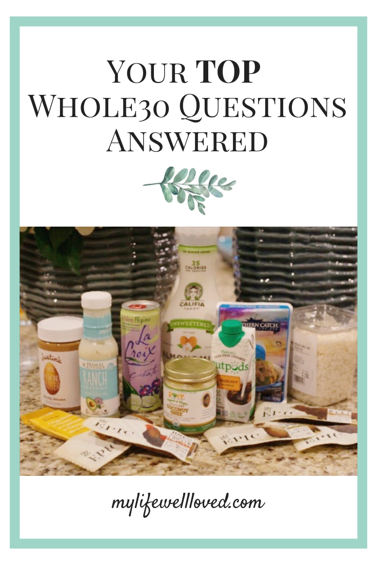 Answering your top whole30 questions including whole30 while breastfeeding and during pregnancy by Alabama healthy lifestyle blogger My Life Well Loved // #whole30 #whole30FAQ #whole30breastfeeding #whole30pregnancy