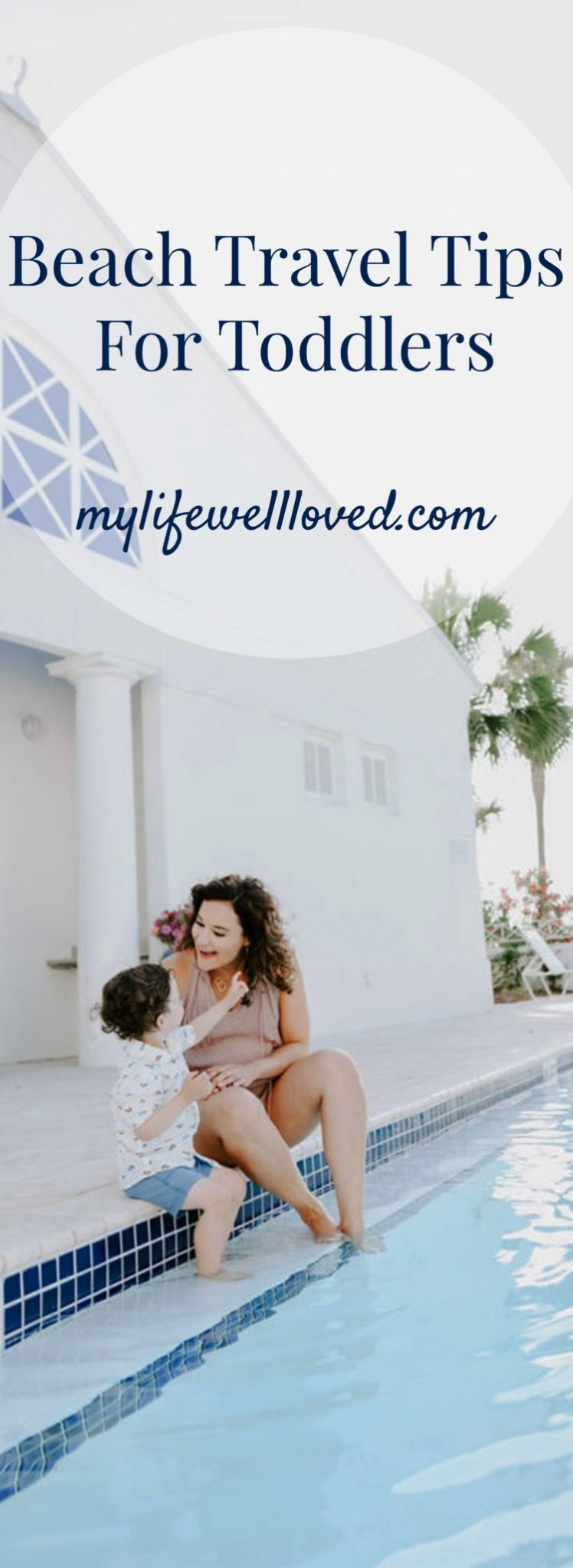 Tips on Travel with Kids from healthy lifestyle blogger Heather of MyLifeWellLoved.com // Whether you're a toddler mom or have a new baby, this post is super helpful for your next beach trip! #mom #travel #familytravel sunscreen