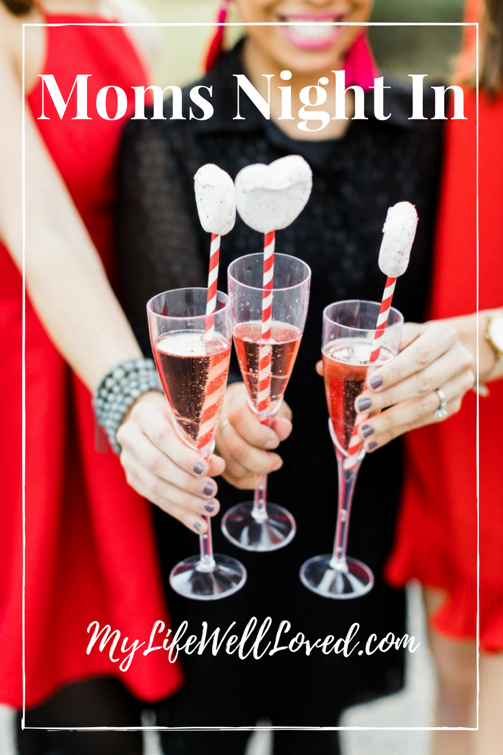 Moms Night In Party Ideas // Galentine's Day Girlfriends Night In Idea from Heather of MyLifeWellLoved.com
