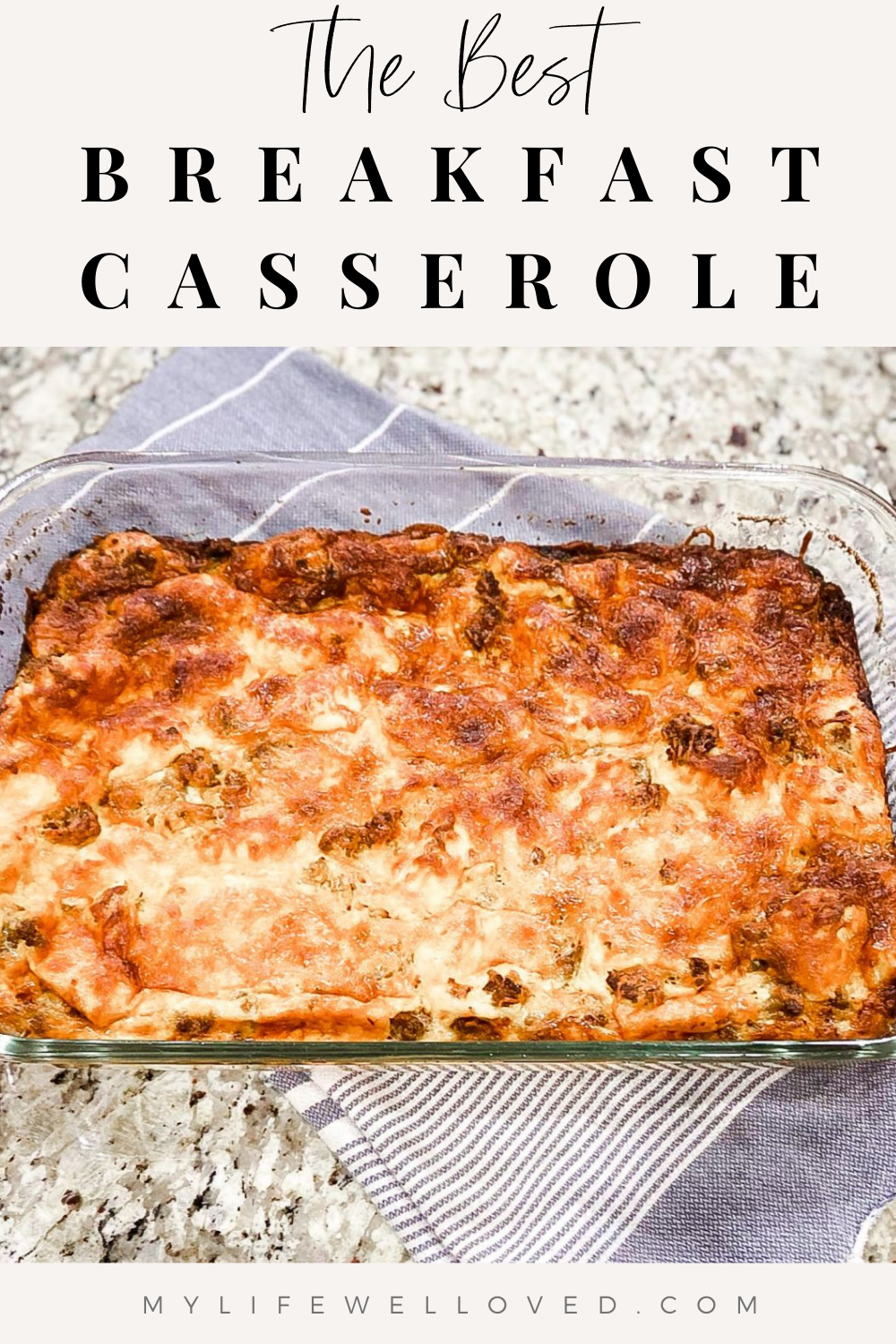 The Best Breakfast Casserole by Alabama Food + Family blogger, Heather Brown // My Life Well Loved