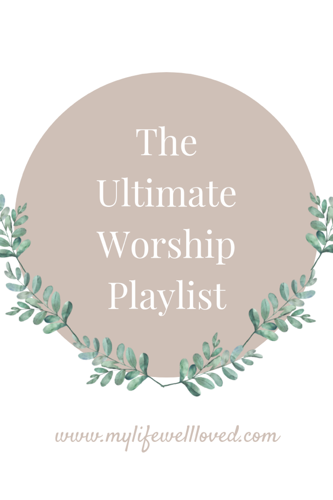 The ultimate worship playlist filled with the best worship songs by life + style Alabama blogger, Heather Brown at My Life Well Loved // #worship #worshipplaylist #playlist #christian