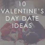 10 Valentine's Date Ideas