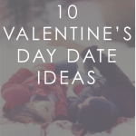 10 Valentines Date Ideas
