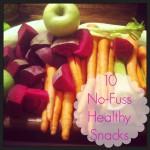 My Favorite Healthy Snacks